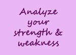 Analyze your strength and weakness.jpg